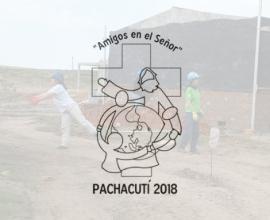 """Pachacutí 2018: """"Amigos en el Señor"""""""